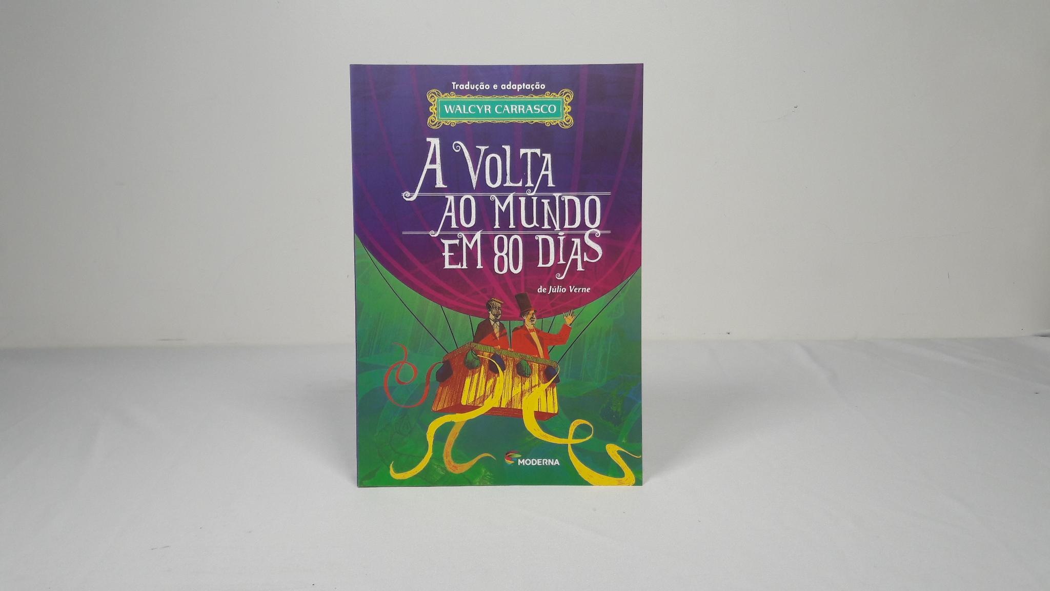 A VOLTA AO MUNDO EM 80 DIAS - ED. MODERNA - ADAP. WALCIR C. - 7º ANO